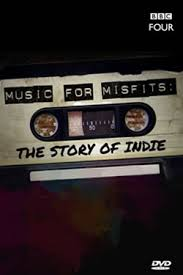 Music For Misfits: The Story Of Indie: Season 1