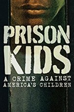 Prison Kids: A Crime Against America's Children