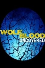 Wolfblood Uncovered: Season 1