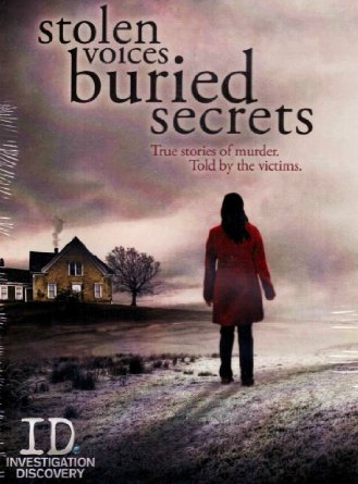 Stolen Voices, Buried Secrets: Season 3