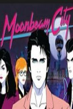 Moonbeam City: Season 1
