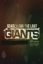 Search For The Lost Giants: Season 1