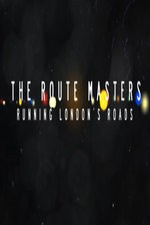 The Route Masters: Running London's Roads: Season 1