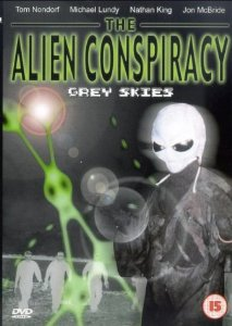 The Alien Conspiracy: Grey Skies