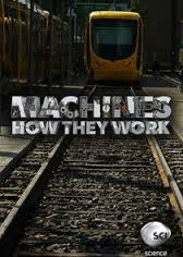 Machines How They Work: Season 1