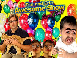 Tim And Eric Awesome Show, Great Job!: Season 2