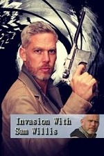 Invasion! With Sam Willis: Season 1