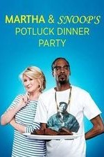 Martha & Snoop's Potluck Dinner Party: Season 1