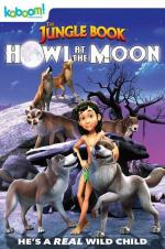 The Jungle Book: Howl At The Moon