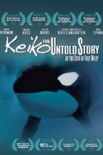 Keiko The Untold Story Of The Star Of Free Willy