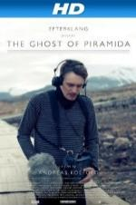 The Ghost Of Piramida