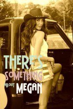 There's Something About Megan: Season 1