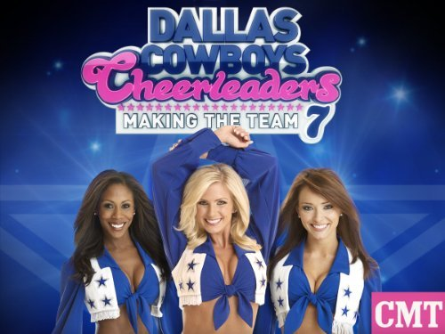 Dallas Cowboys Cheerleaders: Making The Team: Season 9
