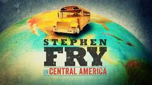 Stephen Fry In Central America: Season 1