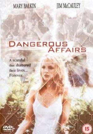 Dangerous Affairs