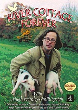 River Cottage Forever: Season 3