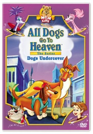 All Dogs Go To Heaven: The Series: Season 2