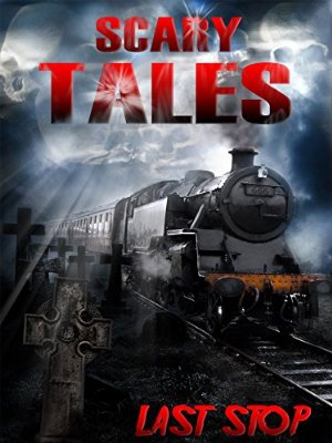 Scary Tales: Last Stop