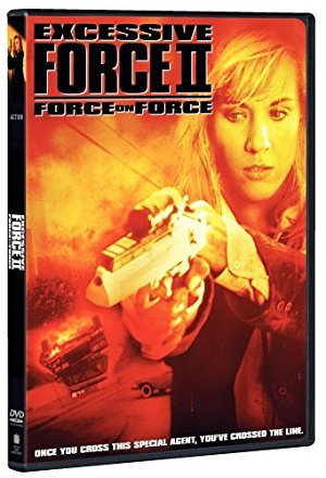 Excessive Force 2: Force On Force