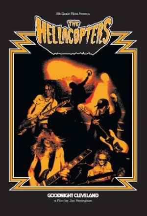 The Hellacopters Goodnight Cleveland