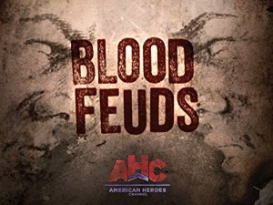 Blood Feuds: Season 1