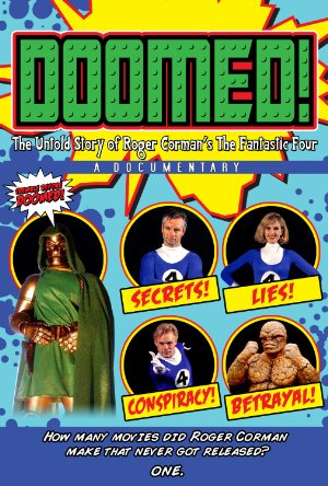 Doomed: The Untold Story Of Roger Corman's The Fantastic Four