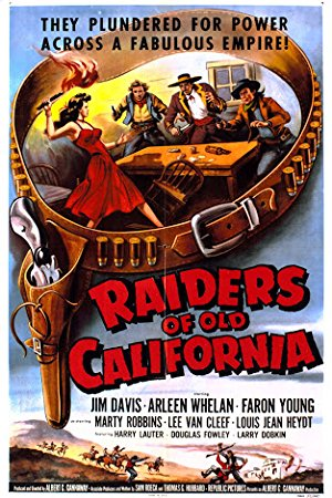 Raiders Of Old California