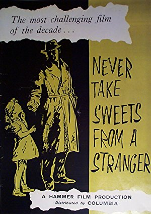 Never Take Sweets From A Stranger