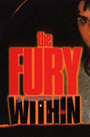 The Fury Within