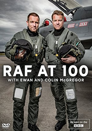 Raf At 100 With Ewan And Colin Mcgregor