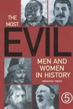 The Most Evil Men And Woman In History: Season 1