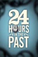 24 Hours In The Past: Season 1