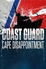 Coast Guard: Cape Disappointment - Pacific Northwest: Season 1