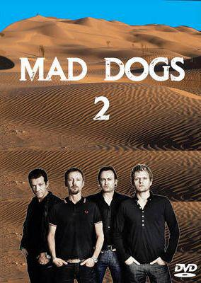 Mad Dogs: Season 2