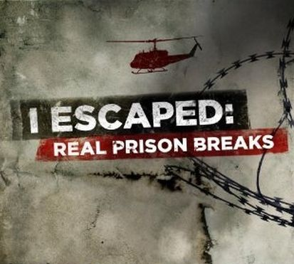 I Escaped: Real Prison Breaks: Season 1