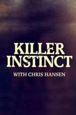 Killer Instinct With Chris Hansen: Season 2