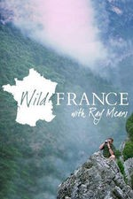 Wild France With Ray Mears: Season 1