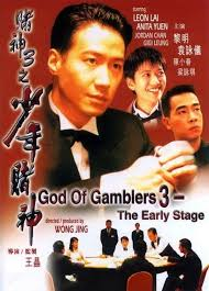 God Of Gamblers 3: The Early Stage