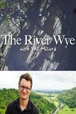 The River Wye With Will Millard: Season 1