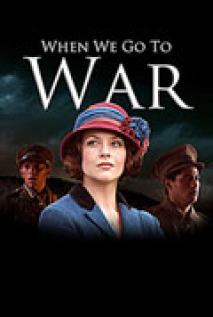 When We Go To War: Season 1