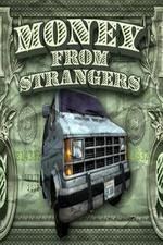 Money From Strangers: Season 1