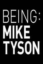 Being: Mike Tyson: Season 1