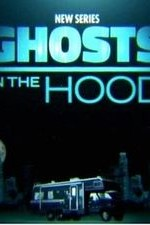 Ghosts In The Hood: Season 1