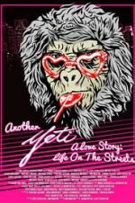Another Yeti A Love Story: Life On The Streets