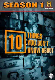 10 Things You Don't Know About: Season 1