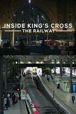Inside King's Cross: The Railway: Season 1