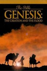 Genesis: The Creation And The Flood