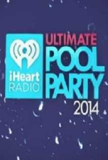 Iheartradio Ultimate Pool Party