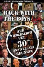 Back With The Boys Again - Auf Wiedersehen Pet 30th Anniversary Reunion ( 2013 )