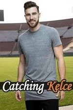 Catching Kelce: Season 1
